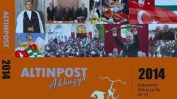 """""""Altın Post Abhazya 2014 – Haberlerle Abhazya'da Bir Yıl"""""""