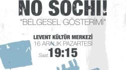 """""""No Sochi!"""" İstanbul'da ilk gösterimini yapıyor"""